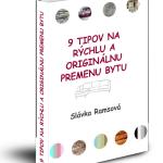 E-book: 9 TIPOV NA RÝCHLU A ORIGINÁLNU PREMENU BYTU